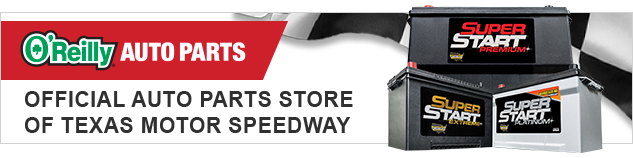 O'Reilly Auto Parts the Official Auto Parts Store of Texas Motor Speedway