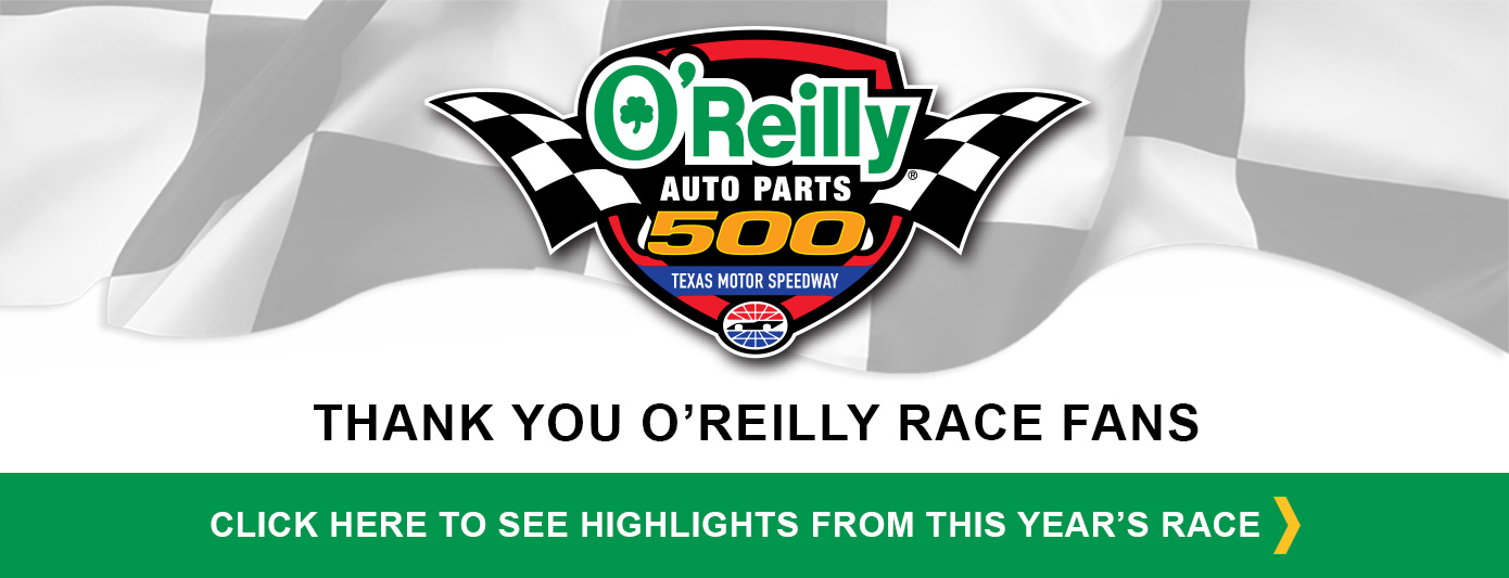 Thank You O'Reilly Race Fans! Click Here to See Highlights From This Year's Race