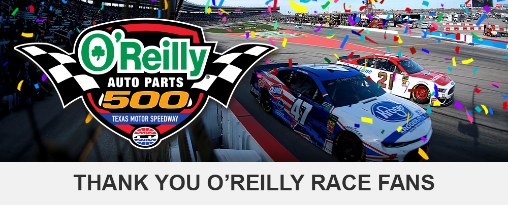 OReilly Auto Parts 500: Thank You Race Fans